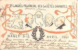 RARE !!  NANCY / 2ème CONGRES PROVINCIAL DES SOCIETES SAVANTES / NANCY 9-13 AVRIL 1901  (Dos Non Divisé) - Nancy