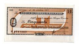 Italia - Miniassegno Da Lire 50 Emesso Dalla Banca Di Trento E Bolzano Nel 1977 - (FDC12997) - [10] Checks And Mini-checks