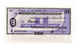 Italia - Miniassegno Da Lire 100 Emesso Dalla Banca Di Trento E Bolzano Nel 1977 - (FDC12998) - [10] Checks And Mini-checks