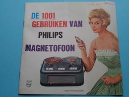 De 1001 Gebruiken Van PHILIPS MAGNETOFOON ( Publicem EL 44 H 15.3.60 ) Brochure / Complet ! - Publicités