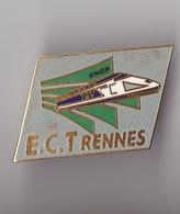 PIN'S THEME SNCF  T G V   E C T  RENNES - TGV