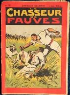 Arnould Galopin - Le Chasseur De Fauves - N° 78 - - Bücher, Zeitschriften, Comics