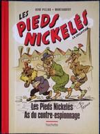 Forton - Les Pieds Nickelés As Du Contre-Espionnage - Hachette - ( 2014 ) . - Pieds Nickelés, Les