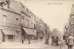 ROYE La Rue Saint Pierre - Roye