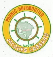Autocollant , NAVIRE JACQUES CASSARD ,PORNIC-NOIRMOUTIER - Pegatinas