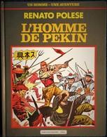 Renato Polese - L'Homme De Pékin - Christian Chalmin, Éditeur - ( E.O.  1986 ) . - Bücher, Zeitschriften, Comics