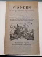 Livre, Vianden, Die Perle Des Malerischen Und Hisrischen Luxembourg Landes Von Theodor Bassing, 84 Pages - Cartes Postales
