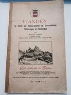 Vianden, La Perle Du Grand-duché De Luxembourg Pittoresque Et Historique Von Théodore Bassing - Cartes Postales