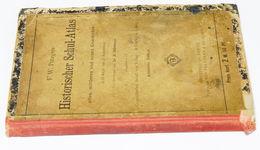 Old Book. Historischer Schul - Atlas. F. W. Putzgers. 1892 - Wereldkaarten