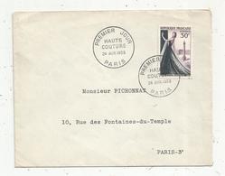Premier Jour , FDC , HAUTE COUTURE , 1953 , PARIS - FDC