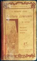 M. Guyau - La 1ère Année De Lecture Courante - Librairie Armand Colin . - Livres, BD, Revues