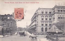 CPA - Ceylon (Ceylan) - Victoria Arcade - York Street And Grand Oriental Hotel - 1908 - Sri Lanka (Ceylon)