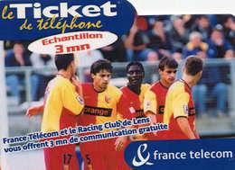 TICKET Téléphone  =  Racing Club De Lens - Frankrijk