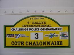 PLAQUE 6e RALLYE AUTOMOBILE POLICE GENDARMERIE COTE CHALONNAISE Participant Numero 3 En 1995 - Plaques De Rallye