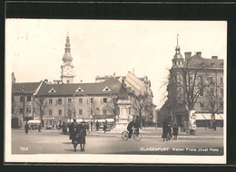 AK Klagenfurt, Kaiser Franz Josef-Platz Mit Denkmal - Österreich