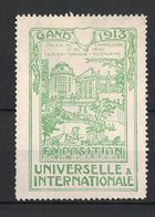 Reklamemarke Gand - Gent, Exposition Universelle & Internationale 1913, Palais De L'Horticulture, Grün - Cinderellas
