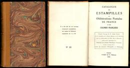 """""""Catalogue Des Estampilles Et Obl Postales De France"""", éd. 1929, Sur Papier De Hollande, N°25/50, Relié Cuir, Superbe - Non Classés"""