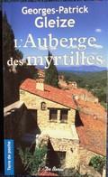 Georges-Patrick Gleize - L' Auberge Des Myrtilles - Terre De Poche  / Éditions De Borée - ( 2013 ) . - Bücher, Zeitschriften, Comics