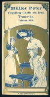SZÁMOLÓ CÉDULA 1910-20. Cca. Régi Reklám Grafika , TEMESVÁR Müller Péter - Old Paper