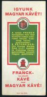 SZÁMOLÓ CÉDULA 1910-20. Cca. Régi Reklám Grafika , Frank Kávé - Vieux Papiers