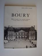 Hauts-de-France,Oise,plaquette Sur L'histoire Du Château De Boury Par Michel Zentz D'Alnois En 25 Pages - Dépliants Touristiques