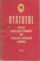 Romania, 1985, Vintage Status Of The Romanian Youth Communist Party - UTC, RSR (118 Pages) - Documentos Históricos