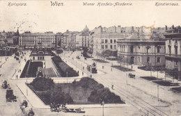 Wien 1: Karlsplatz Mit Handelsakademie Und Künstlerhaus 1907 !!! - Zonder Classificatie