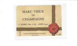 ETIQUETTE CHAMPAGNE F BONNET  VIEUX MARC DE CHAMPAGNE  A OGER  ***   RARE A SAISIR ****** - Champagne