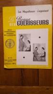 LA REVUE DES GUERISSEURS 06/1952  N°17  LES MAGNETISEURS S'ORGANISENT  TOUTE LA MEDECINE OCCULTE 16 PAGES - Esoterismo