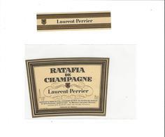 ETIQUETTE RATAFIA  CHAMPAGNE LAURENT PERRIER TOURS SUR MARNE  ***   RARE A SAISIR ****** - Champagne