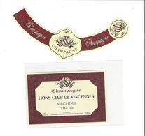 ETIQUETTE   CHAMPAGNE LIONS CLUB DE VINCENNES  MECHOUI 17/05/92   A OGER ***   RARE A SAISIR ****** - Champagne
