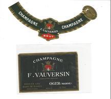 ETIQUETTE   CHAMPAGNE F VAUVERSIN  A OGER  ***   RARE A SAISIR ****** - Champagne