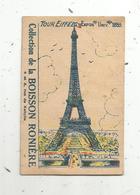 Chromo, Collection De La Boisson RONIERE , Tour Eiffel , 2 Scans - Trade Cards