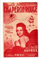 PARTITION LE PETIT CHAPERON ROUGE FRANCOISE GIROUD / LOUIS GASTé - Partitions Musicales Anciennes