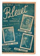 PARTITION BLEUET ROGER DESBOIS / RENE DENONCIN - Partitions Musicales Anciennes