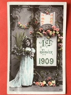 1er JANVIER 1909 - 1 JANUARI 1909 - MEISJE MET BLOEMEN - FILLETTE AVEC DES FLEURS - Nouvel An