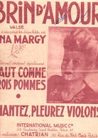 PARTITION BRIN D'AMOUR LUCIEN LAGARDE / MAURICE ALEXANDER ET MAURICE DENOUX - Partitions Musicales Anciennes
