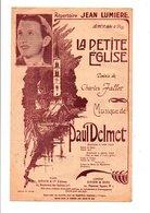 PARTITION LA PETITE EGLISE CHARLES JALLOT / PAUL DELMET - Partitions Musicales Anciennes