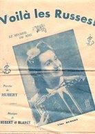 PARTITION VOILA LES RUSSES! J. HUBERT / J. HUBERT ET BLANGY - Partitions Musicales Anciennes