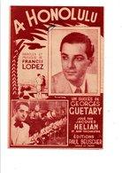 PARTITION A HONOLULU FRANCIS LOPEZ - Partitions Musicales Anciennes