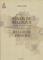 CATALOGUE ESSAIS DE BELGIQUE 1849 -1949  Par STES   898 Pages Reliure Jacquette Papier Glacé - Guides & Manuels