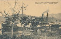NOUVELLES HEBRIDES  - N° 22 (ILE MALLICOLO) PORT SANDWICH - LE VAPEUR  PERVENCHE A QUAI - Vanuatu
