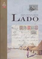 LADO : HISTOIRE POSTALE DE L ENCLAVE  Par  Mrs : Schouberechts  Maselis Et TavanoReliure Jaquette Papier Glacé 400 Pages - Philatelie Und Postgeschichte