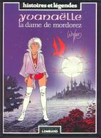 HISTOIRES ET LEGENDES Yvanaëlle EO BE LOMBARD 06/1988  Weyland, Michel (BI1) - Original Edition - French