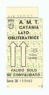 "BIGL--00061-- BIGLIETTO AUTOBUS "" A.M.T. CATANIA - Autobus"