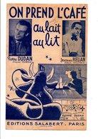 PARTITION ON PREND L'CAFE AU LAIT AU LIT PIERRE DUDAN  DESSIN DE PAUL GILON - Partitions Musicales Anciennes