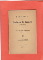 LES TYPES DES TIMBRES DE FRANCE Par Le Baron De Vinck De Winnezeele  55 Pages  120 Grammes Paypal OK - Guides & Manuels