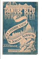 PARTITION LE BEAU DANUBE BLEU DAVERDAIN / JOHANN STRAUSS  DESSIN DE P. ABRIOUX - Partitions Musicales Anciennes