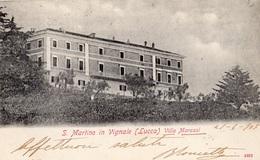 S. MARTINO IN VIGNALE (LUCCA) VILLA MARASSI (CARTE PRECURSEUR ) - Lucca