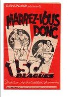 MARREZ-VOUS DONC - RECUEIL DE 150 BLAGUES - Livres, BD, Revues